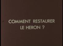 Documentaire sur les technques de restauration d'une verdure du XVIIe siècle, Le Héron. Réal. P. Cazals, 1984, 21 min.